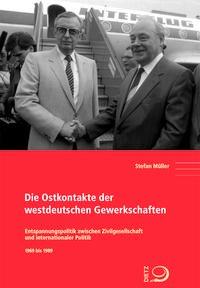 """Buchumschlag von """"Die Ostkontakte der westdeutschen Gewerkschaften"""" mit einem Bild von Harry Tisch und Ernst Breit, die sich die Hände reichen vor einem Flugzeug der Interflug."""