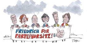 Karikatur von sechs Politikern (von links: Dietmar Bartsch, Katja Kipping, Norbert Walter-Borjans, Saskia Esken, Robert Habeck, Annalena Baerbock), die ein Transparant vor sich halten mit der Aufschrift: Friedrich for Parteivorsitz)