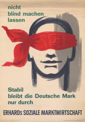 Plakat für Erhards Soziale Marktwirtschaft