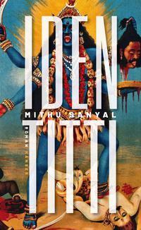 """Buchumschlag von """"Identitti"""", in großen Lettern auf der Titelseite, von Mithu Sanyal."""