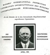 Internationaler Bergarbeiterverband: Die Ermordung von Fritz Husemann