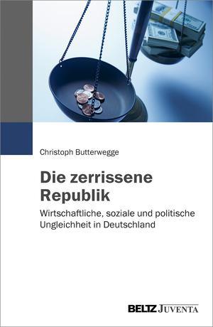"""Buchumschlag des Buches von Christoph Butterwegge """"Die zerrissene Republik"""""""