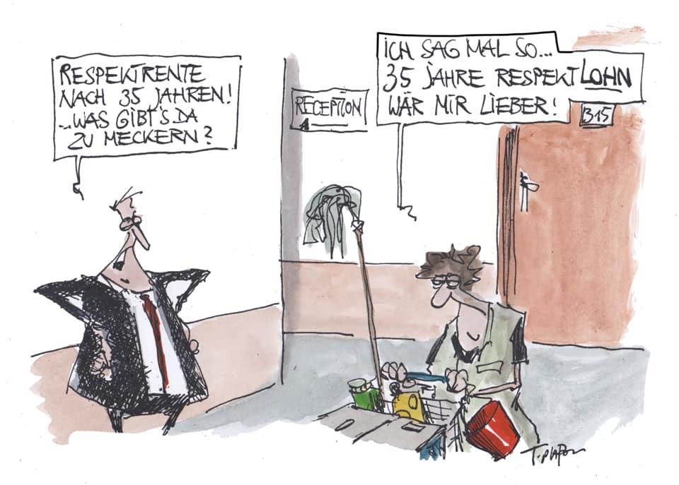 """Karikatur von einer Putzfrau, die von ihrem Boss gesagt bekommt, dass sie jetzt doch die Respektrente bekommen wird und antwortet: """"Respektlohn wäre mir lieber""""."""