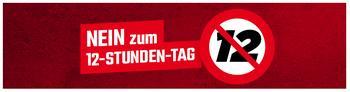 Banner mit dem Spruch: Nein zum 12-Stunden-Tag
