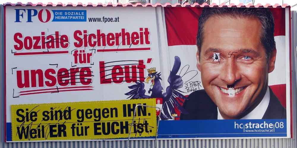 Wahlplakat der FPÖ von 2008 mit dem Spruch: Soziale Sicherheit für unsere Leut. Abgebildet ist zudem der Partei-Chef HC Strache.