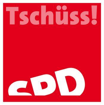 """Rotes Plakat mit der Aufschrift """"Tschüss! SPD"""", wobei SPD schräg nach links quasi aus dem Bild fällt."""