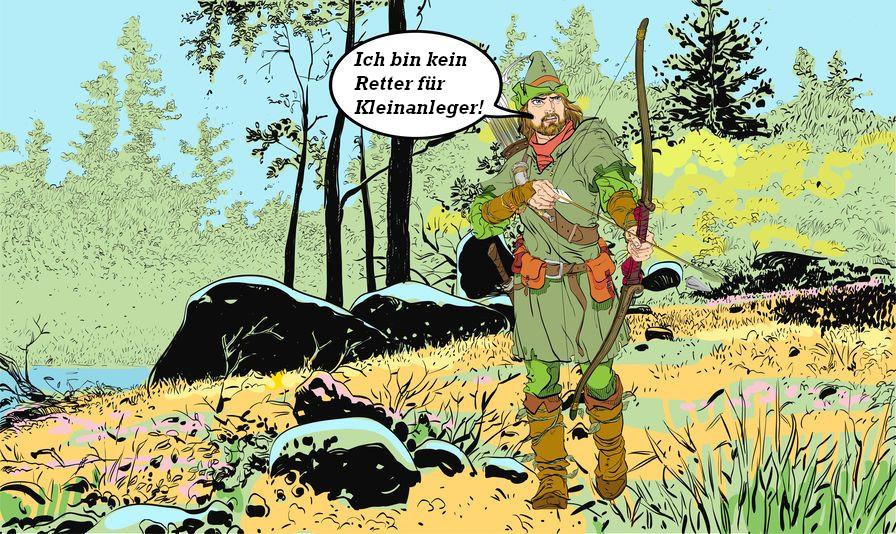 Zeichnung mit Robin Hood in einem Wald mit einer Sprechblase, in der steht: Ich bin kein Retter für Kleinanleger.