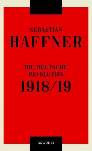 """Buchumschlag Titelseite von Sebastian Haffners """"Die deutsche Revolution 1918/19"""""""