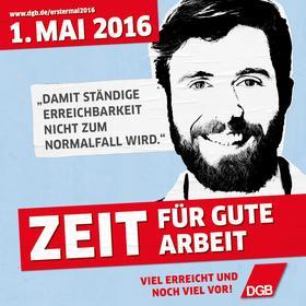 DGB 1. Mai 2016 Plakatmotiv Gute Arbeit