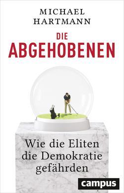 """Buchumschlag von Michael Hartmanns Buch """"Die Abgehobenen""""."""